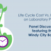 Lab Life Cycle Costs: Windy City I2SL Panel Discussion Sept. 20